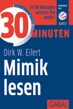 Dirk W. Eilert - 30 Minuten Mimik lesen.