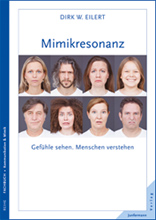 Mimik Experte Dirk W. Eilert - Mimikresonanz.